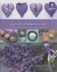 acufactum Lavendelsommer - Liebevolle Dekorationen selber machen